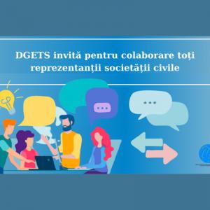 DGETS invită pentru colaborare toți reprezentanții societății civile