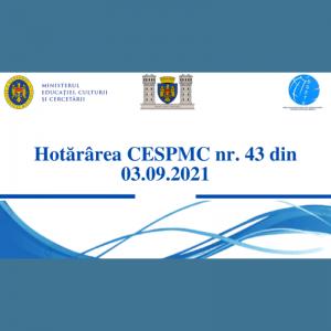 Hotărârea CESPMC nr. 43 din 03.09.2021